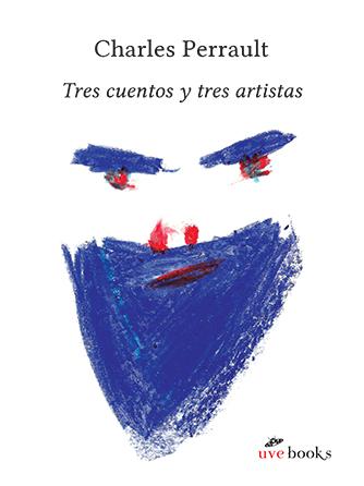 Tres cuentos y tres artistas